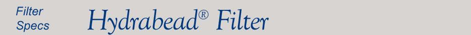 Hydrabead Filter Specs